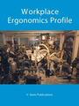 Workplace Ergonomics Profile
