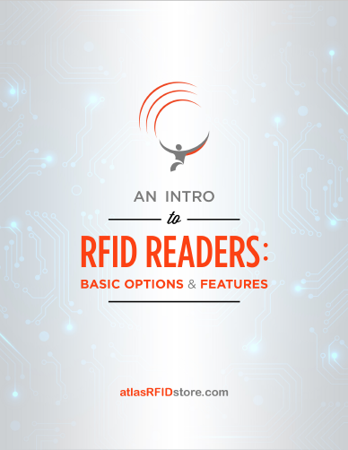 An Intro to RFID Readers: Basic Options & Features