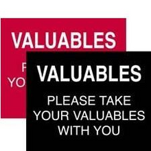 Valuables Sign (in Black or Red with white lettering)