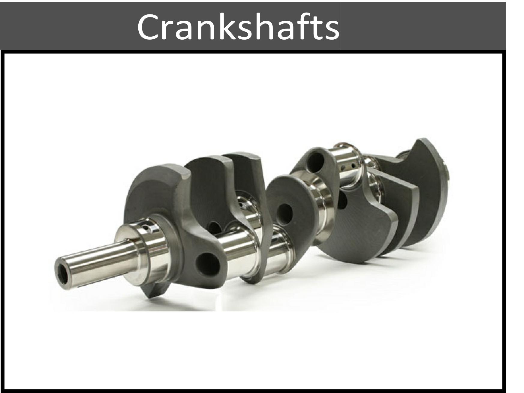 Replacement Crankshafts