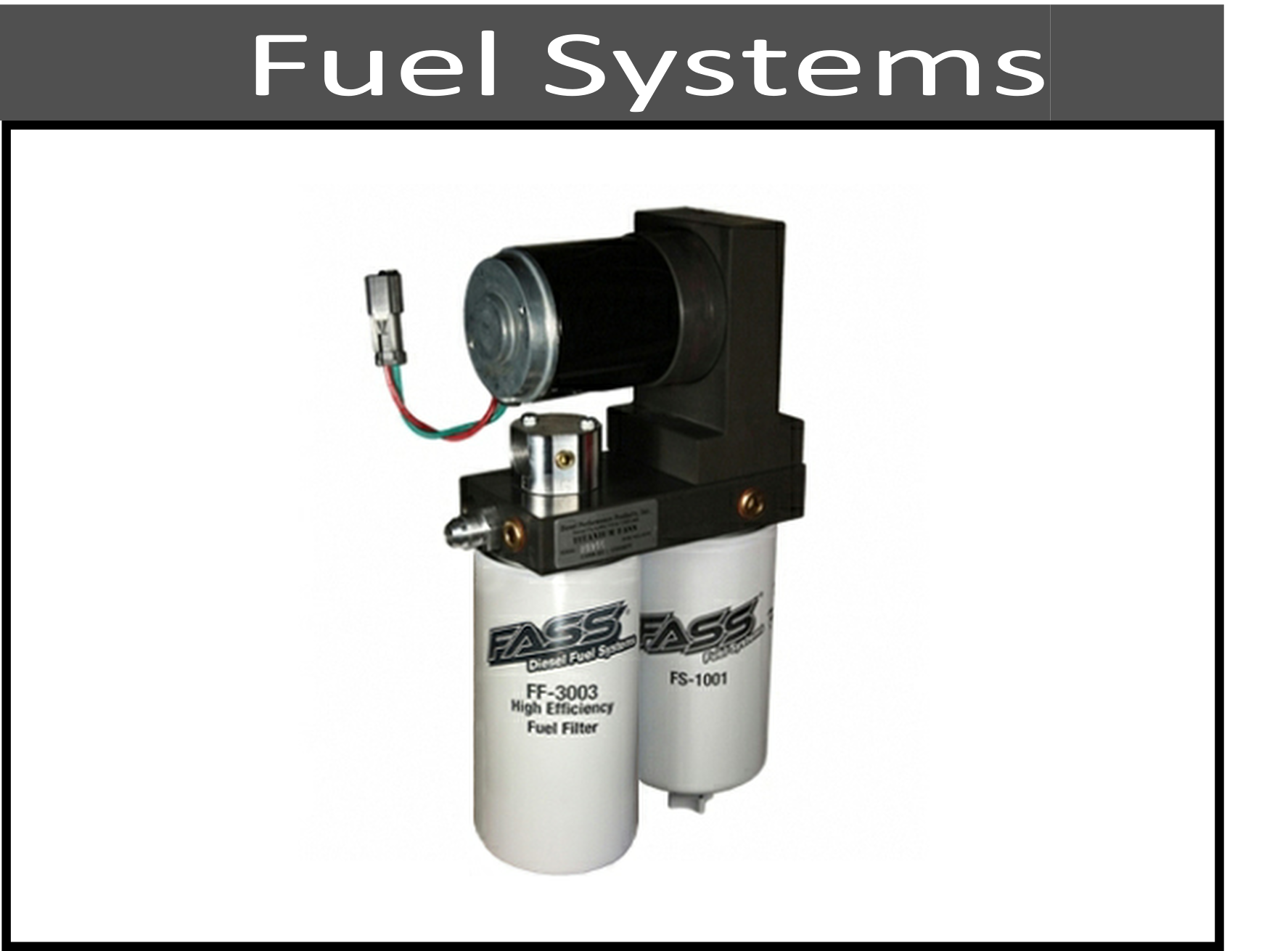 Upgraded Fuel Systems