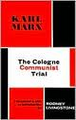 The Cologne Communist Trial   (Karl Marx) - Hardback