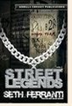 Street Legends - Vol. 1  (Seth Ferranti)