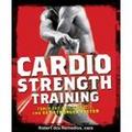 Cardio Strength Training  (Robert dos Remedios)