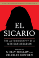 El Sicario: The Autobiography of a Mexican Assassin  (Molloy & Bowden)