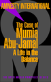 The Case of Mumia Abu-Jamal  (Amnesty International)