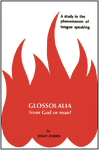 Glossolalia: From God or Man by Jimmy Jividen