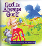 God Is Always Good [Hardcover]