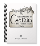 Foundations of Our Faith: The Fundamentals