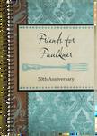 Friends for Faulkner 50th Anniversary Cookbook