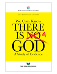 We Can Know There Is A God: A Study of Evidence