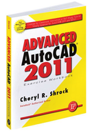 Industrial Press Advanced AutoCAD 2011 Exercise Workbook - 99-065-005