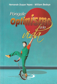 PONGALE OPTIMISMO A LA VIDA