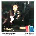Naughty Silk by G Sparks - Silk Magic Trick