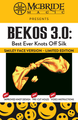 BEKOS 3.0 Best Ever Knots Off Silk Smiley Face Version