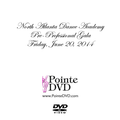 North Atlanta Dance Academy Summer 2014: Friday 6/20/2014 Pre-Pro Gala DVD
