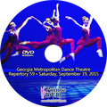 Georgia Metropolitan Dance Theatre Repertory 59: Saturday 9/19/2015 7:30 pm DVD