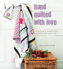 Sarah Fielke - Hand Quilted With Love