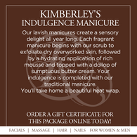 Kimberley's Indulgence Manicure - Seasonal Fragrances