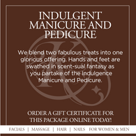Indulgent Manicure and Pedicure