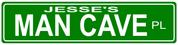 STREET SIGN - ManCave