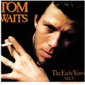 TOM WAITS-EARLY YEARS VOL2-'71-72 ASYLUM-NEW LP 180gr