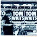 TOM WAITS-EARLY YEARS VOL1-'71-72 ASYLUM-NEW CD JC