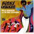 Willie Henderson & Soul Explosions-Funky Chicken-1970 CHICAGO FUNK-NEW LP