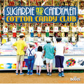 SUGARPIE AND THE CANDYMEN-Cotton Candy Club-RETRO CLUB VERSIONS-NEW CD