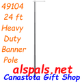 49104  Heavy Duty Banner Pole - 24 ft (49104)