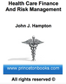 Health Care Finance and Risk Mgmt