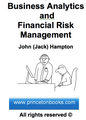 Business Analytics and Financial Risk Management
