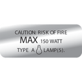 150 WATT CAUTION LABEL