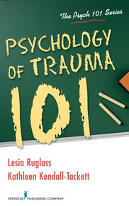Psychology of Trauma 101