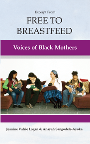 Excerpt From Free To Breastfeed Voices of Black Mothers