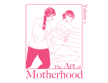The Art of Motherhood, Volume 2