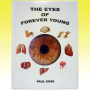 THE EYES OF FOREVER YOUNG