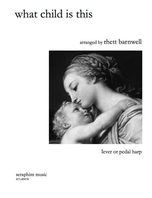 What Child Is This, arr. Rhett Barnwell