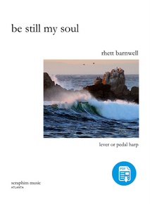 Be Still My Soul, arr. by Rhett Barnwell-PDF