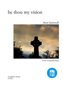 Be Thou My Vision, arr. by Rhett Barnwell-PDF