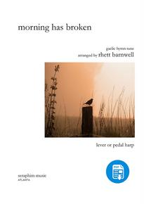 Morning Has Broken by Rhett Barnwell-PDF