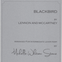 Blackbird (Intermediate Lever) by Lenon and McCartney / Michelle Whitson Stone