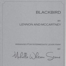 Blackbird (Intermediate Lever) by Lennon & McCartney / Michelle Whitson Stone
