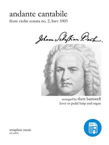 Andante Cantabile, J. S. Bach, arr. Rhett Barnwell for Lever/Pedal Harp and Organ - PDF