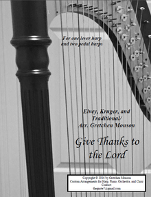 Give Thanks for Pedal and lever harp by Gretchen Monson - PDF Download
