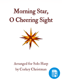 Morning Star, O Cheering Sight arr. by Corkey Christman  - PDF Download