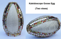 Kaleidoscope Goose Egg