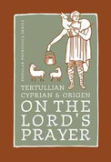 On the Lord's Prayer (Saint Cyprian of Carthage)
