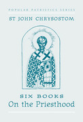 On the Priesthood (Saint John Chrysostom)