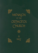Menaion of the Orthodox Church: Vol. 09, May